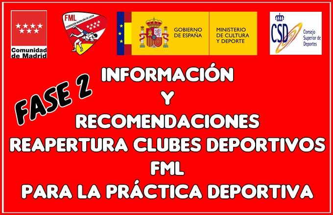 FMLucha Reapertura Clubes Deportivos Fase 2 – Información y Recomendaciones